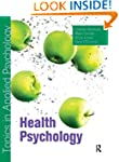Health Psychology: Topics in Applied...