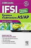 Concours IFSI Annales corrigées Épreuve d'admission pour les AS/AP: Épreuve passerelle