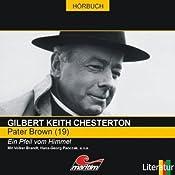 Ein Pfeil vom Himmel (Pater Brown 19) | Gilbert Keith Chesterton