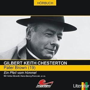 Ein Pfeil vom Himmel (Pater Brown 19) Hörspiel