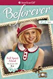 Full Speed Ahead: My Journey with Kit (American Girl Beforever Journey)