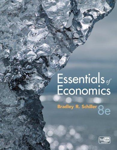 Essentials of Economics 8th Edition by Schiller, Bradley...