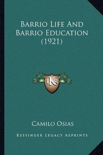 Barrio Life and Barrio Education (1921)