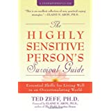 The Highly Sensitive Person's Survival Guide (Step-By-Step Guides)by Ted Zeff
