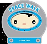 img - for Space Walk (Lift-the-Flap Adventures) book / textbook / text book