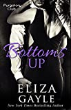 Bottoms Up (Purgatory Club Series Book 5)