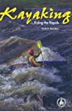 img - for Kayaking: Riding the Rapids (Cover-To-Cover Books) book / textbook / text book