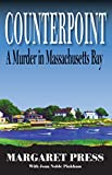 img - for Counterpoint: A Murder in Massachusetts Bay book / textbook / text book