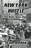 New York Hustle: Pool Rooms, School Rooms  and Street Corners