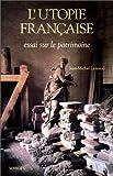 echange, troc Jean-Michel Leniaud - L'utopie française