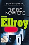 Big Nowhere (0099366614) by Ellroy, James