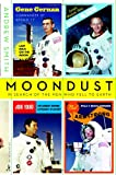 Image of Moondust : In Search of the Men Who Fell to Earth