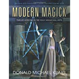 Modern Magick: Twelve Lessons in the High Magickal Artsby Donald Michael Kraig