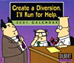 Dilbert Create a Diversion, I'll Run...