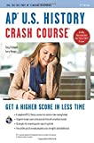 img - for By Larry Krieger AP?? U.S. History Crash Course Book + Online (Advanced Placement (AP) Crash Course) (Third Edition, Revised) [Paperback] book / textbook / text book