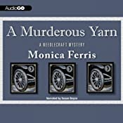 A Murderous Yarn: A Needlecraft Mystery | [Monica Ferris]