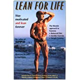 Lean for Life: Stay Motivated and Lean Forever- The Lifestyle Approach to Leanness: Balanced Diet, Aerobic Exercise, Weight Training Clarence Bass and David Prokop