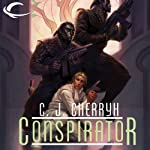 Conspirator: Foreigner Sequence 4, Book 1 (       UNABRIDGED) by C. J. Cherryh Narrated by Daniel Thomas May