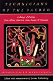 Technicians of the Sacred: A Range of Poetries from Africa, America, Asia, Europe and Oceania
