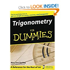 Trigonometry For Dummies (For Dummies (Math & Science))