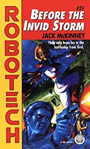 Before the Invid Storm (Robotech) by Jack McKinney