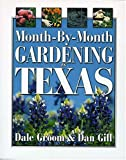 img - for Month-by-month Gardening In Texas book / textbook / text book