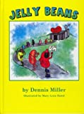 Jelly Beans (0972225900) by Miller, Dennis