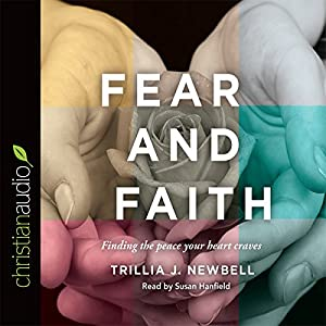 Fear and Faith Audiobook