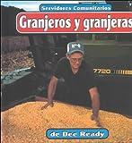 img - for Granjeros y granjeras (Servidores comunitarios) (Spanish Edition) book / textbook / text book
