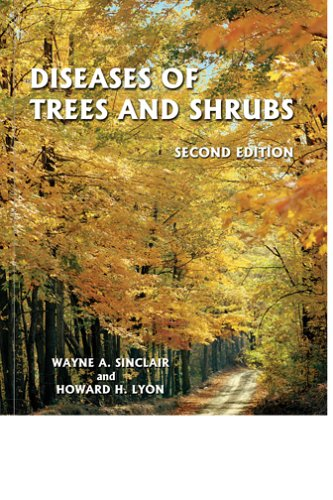 Diseases of Trees and Shrubs, Second Edition (Comstock Book)