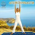 Atemgymnastik: Stress-Abbau mit meditativer Atmung Hörbuch von  Canda Gesprochen von:  Canda