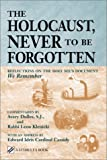 The Holocaust, Never to Be Forgotten: Reflections on the Holy Sees Document We Remember (Stimulus Book)