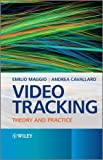 img - for Video Tracking: Theory and Practice book / textbook / text book