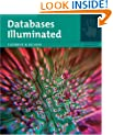 Databases Illuminated 1E (Jones and Bartlett Illuminated)