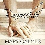 Ranocchio | Mary Calmes