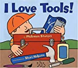 I Love Tools! (0060092874) by Sturges, Philemon