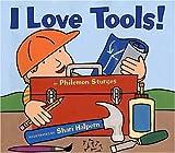 I Love Tools! (0060092874) by Sturges, Philemon