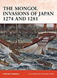 img - for The Mongol Invasions of Japan, 1274 and 1281 (Campaign) book / textbook / text book