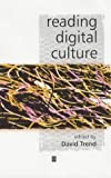 Reading digital culture /