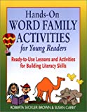 img - for Hands-On Word Family Activities for Young Readers: Ready-to-Use Lessons and Activities for Building Literacy Skills book / textbook / text book