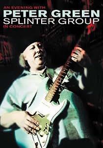 An Evening With Peter Green Splinter Group in Concert
