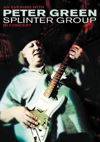 DVD : Peter Green - An Evening With Peter Green: Splinter Group in Concert