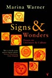Signs and Wonders: Essays on Literature and Culture (0099437724) by Marina Warner