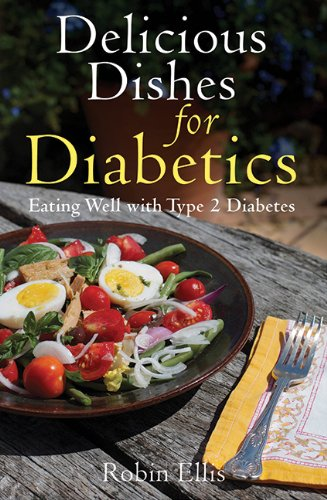 Delicious Dishes for Diabetics: Eating Well with Type-2 Diabetes (Bread Reduced Calorie compare prices)