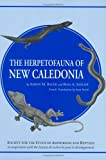 img - for The Herpetofauna of New Caledonia (Contributions to herpetology) book / textbook / text book