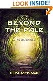 Beyond the Pale: A Thin Veil Novella (The Thin Veil)
