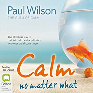Calm No Matter What Audiobook
