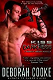 Kiss of Darkness (The Dragon Legion Novellas)