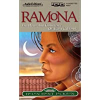 Ramona: Heart and Conscience of Early California