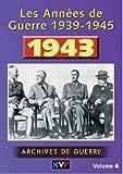 echange, troc Les Années de guerre - Vol.4 - 1943